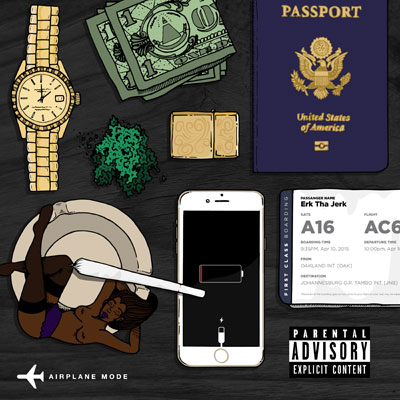 Erk Tha Jerk - Airplane Mode Album Cover