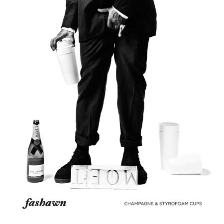 Fashawn - Champagne & Styrofoam Cups (Untagged Deluxe Version) Cover