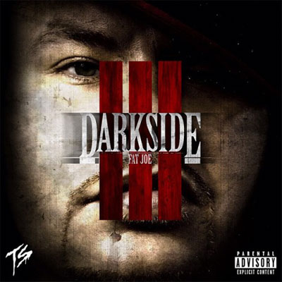 Fat Joe - The Darkside 3 Album Cover