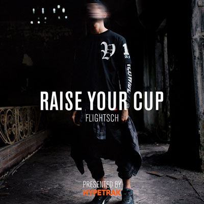 FlightSch - Raise Your Cup EP Album Cover