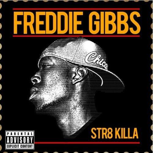 freddie-gibbs-str8-killa-03041002