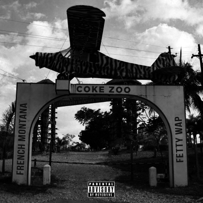 French Montana & Fetty Wap - Coke Zoo Album Cover