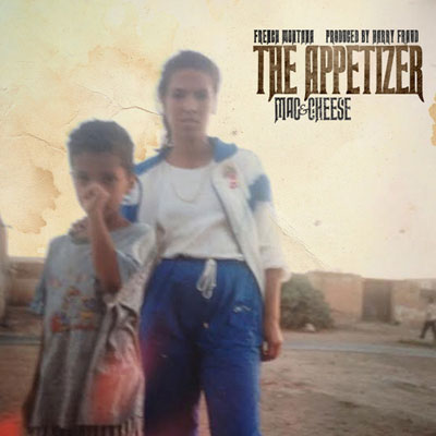 French Montana - Mac & Cheese 4: The Appetizer EP Cover