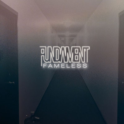 Fundament - Fundament x Fameless EP Cover