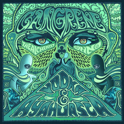 Gangrene - Vodka & Ayahuasca Album Cover