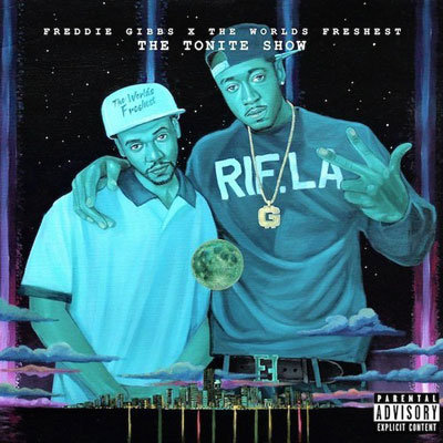 Freddie Gibbs & The World's Freshest - The Tonite Show Cover