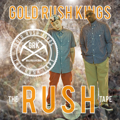 Gold Rush Kings - The Rush Tape Album Cover