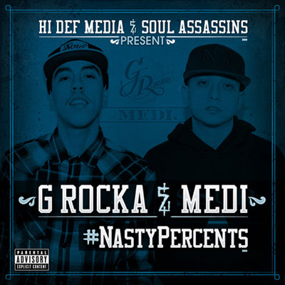 G Rocka & Medi - Nasty Percents Album Cover