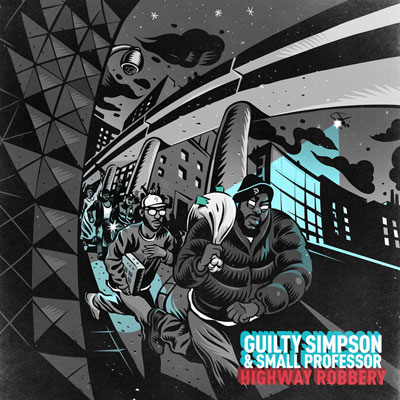 Guilty Simpson & Small Professor - Highway Robbery Cover