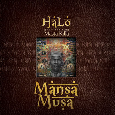 HaLo - Mansu Musa (Guest Starring Masta Killa) Album Cover