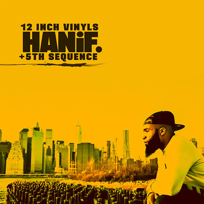 Hanif. & 5th Sequence - 12 Inch Vinyls EP Album Cover