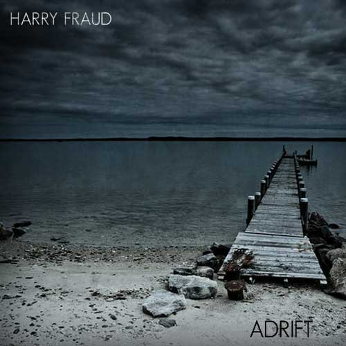 Harry Fraud - Adrift Cover