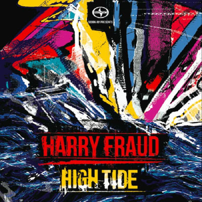 Harry Fraud - Scion A/V Presents: High Tide EP Cover