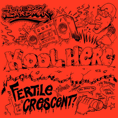 Homeboy Sandman - Kool Herc: Fertile Crescent Cover