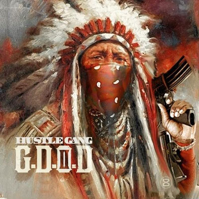 Hustle Gang - G.D.O.D. II Album Cover