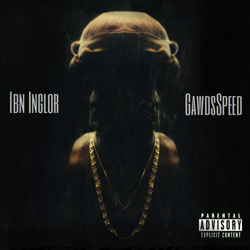 Ibn Inglor - GawdsSpeed Cover
