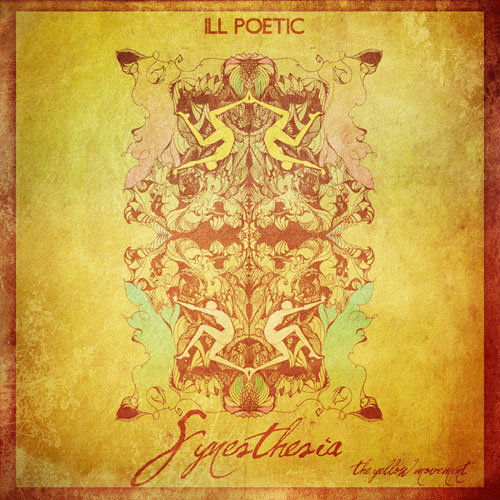 Ill Poetic - Synesthesia: The Yellow Movement EP Cover