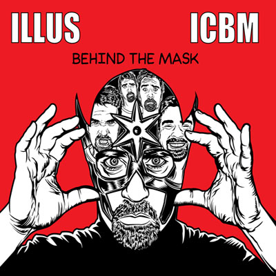 ILLUS & ICBM - Behind the Mask Album Cover