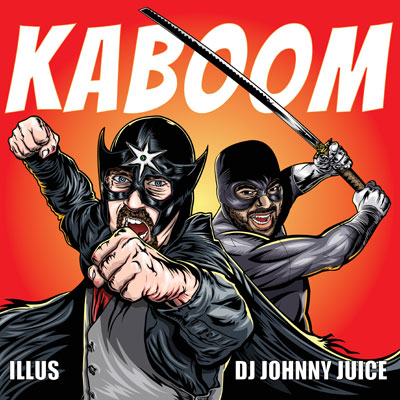 ILLUS & DJ Johnny Juice - KaBOOM Album Cover