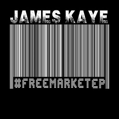 James Kaye - Free Market EP Cover