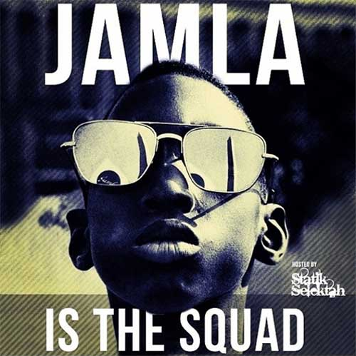 Jamla Records - Jamla is the Squad Album Cover