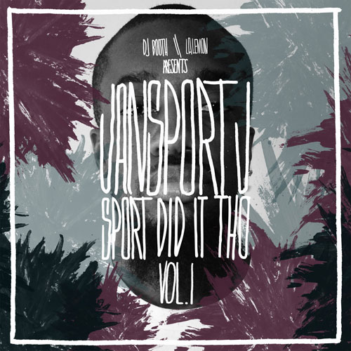 Jansport J - Sport Did It Tho Vol. 1 Cover