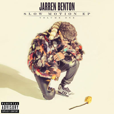 Jarren Benton - Slow Motion (Volume One) EP Cover