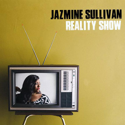 Jazmine Sullivan - Reality Show Album Cover