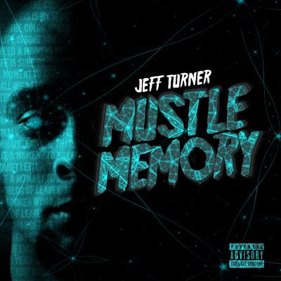 Jeff Turner - Mustle Memory Cover