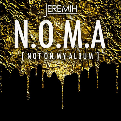 Jeremih - N.O.M.A. (Not On My Album) Cover