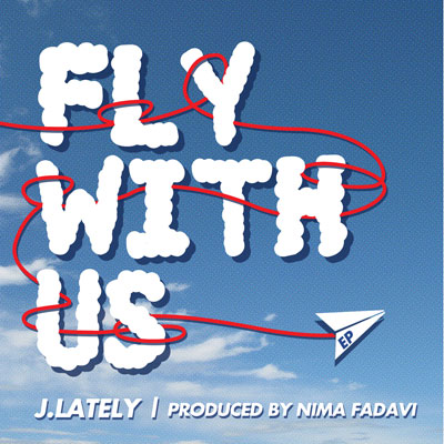 J.Lately x Nima Fadavi - Fly With Us EP Cover