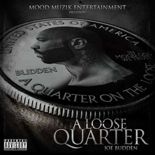 Joe Budden - A Loose Quarter Cover