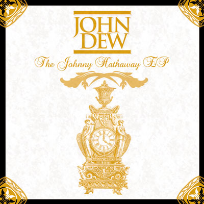 John Dew - The Johnny Hathaway EP Album Cover