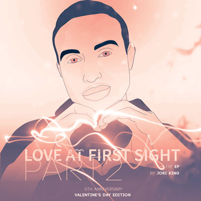 Jori King - Love at First Sight Part 2 EP Album Cover