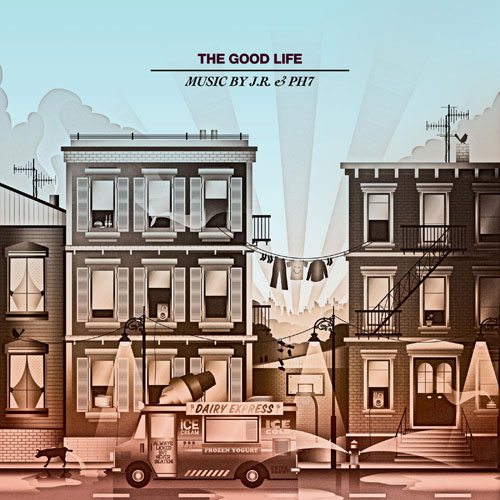 JR & PH7 - The Good Life Cover