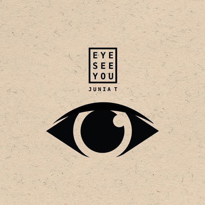 Junia-T - Eye See You Album Cover