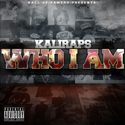 KaliRaps - Who I Am Album Cover