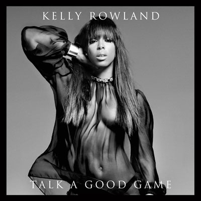 Kelly Rowland - Talk a Good Game Album Cover
