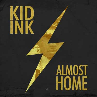 Kid Ink - Almost Home EP Cover