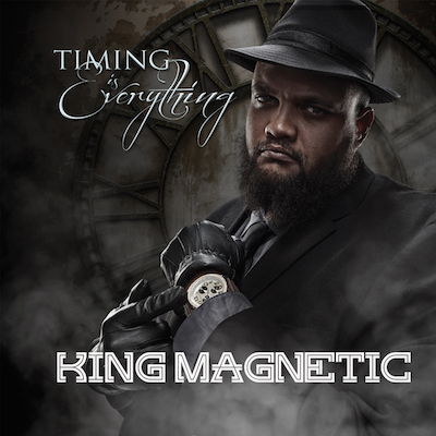 King Magnetic - Timing Is Everything Album Cover
