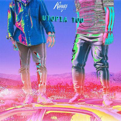 Kings Dead - Utopia Too Album Cover