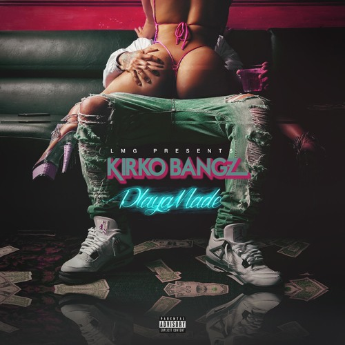 Kirko Bangz - Playa Made EP Album Cover