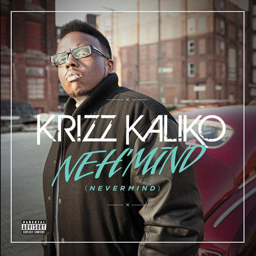Krizz Kaliko - Neh'Mind EP Cover