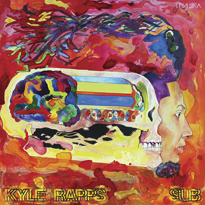 Kyle Rapps - SUB Cover
