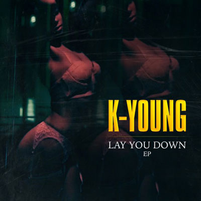 K-Young - Lay You Down EP Cover