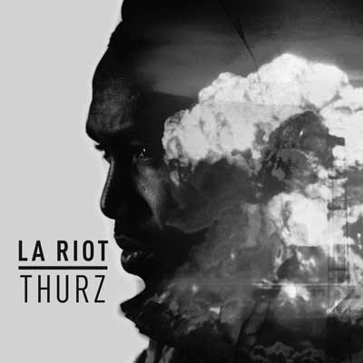 Thurz - L.A. Riot Cover