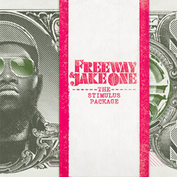freeway-and-jake-one-the-stimulus-package-02151001