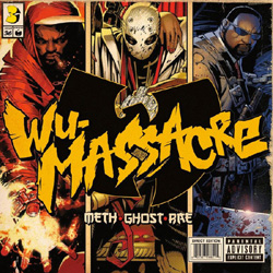 Meth, Ghost & Rae - Wu-Massacre Album Cover