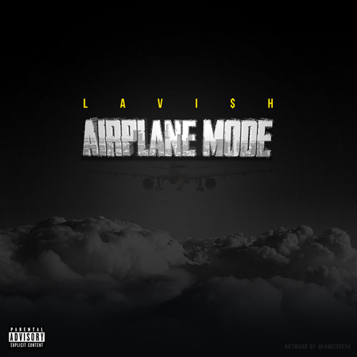 Lavi$h - Airplane Mode (FreEP) Album Cover