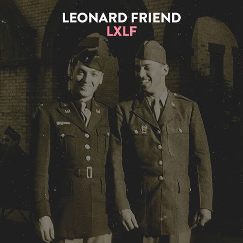 Leonard Friend - LXLF Cover